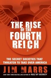 Jim Marrs - The Rise of the Fourth Reich